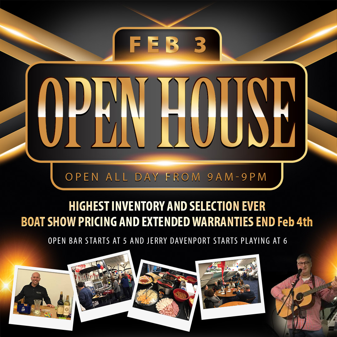 Open House February 3, 2018 - Big Savings on Albemarle, Bennington, Boston Whaler, Cobalt, NauticStar Boats