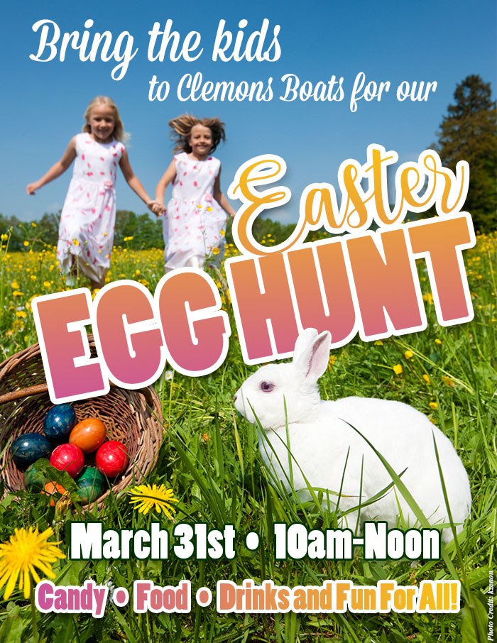 Bring the kids to Clemons Boats for our Easter Egg Hunt March 31, 2018 10am-Noon